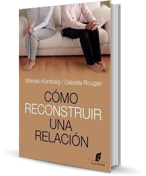 Como reconstruir una relacion